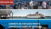 Carnets de voyages photo : conseils et idées de voyages pour les photographes