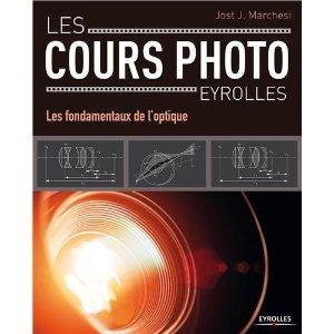 Les fondamentaux de l'optique - Cours photo Eyrolles