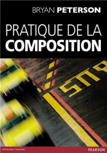 pratique_composition_bryan_peterson.jpg