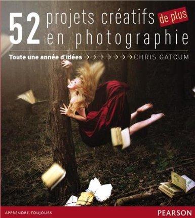 52 projets créatifs en photographie