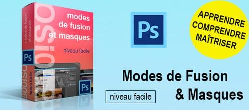 Tutoriel Photoshop Utilisation masques et modes de fusion
