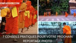 7 conseils pratiques pour votre prochain reportage photo