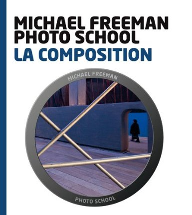 La composition - Michael Freeman