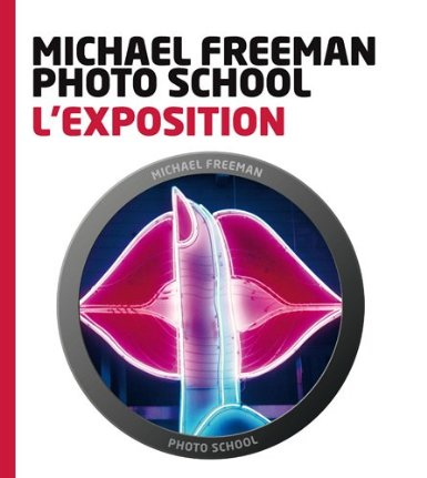 L'exposition - Michael Freeman