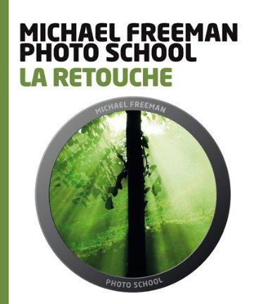 La retouche - Michael Freeman