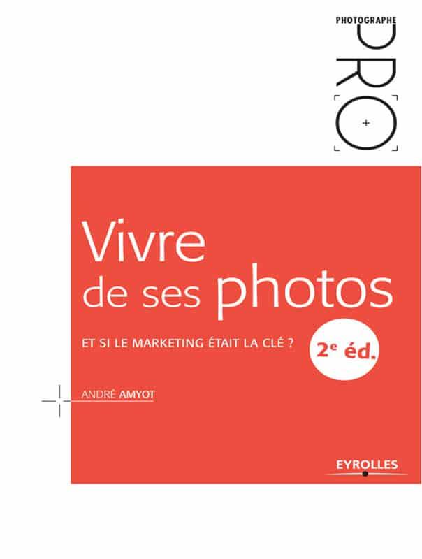 Vivre de ses photos - vendre ses photos