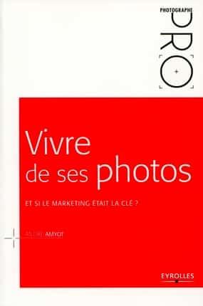 vivre_de_ses_photos_amyot_couverture.jpg
