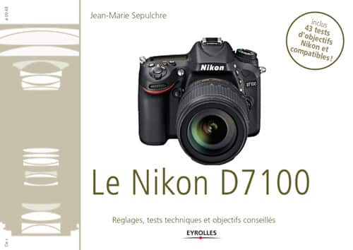 43 tests d'objectifs Nikon D7100 par JM Sepulchre - eBook