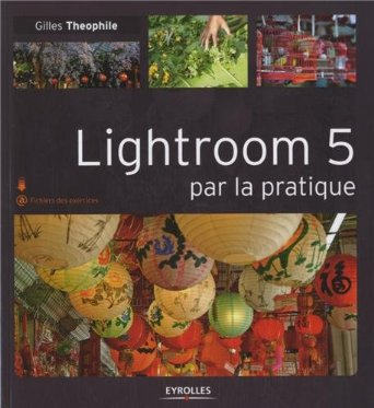 lightroom_5_par_la_pratique_gilles_theophile.jpg