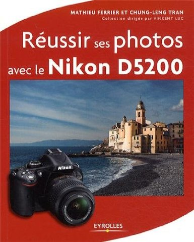 reussir_photos_nikon_d5200_couverture_guide.jpg