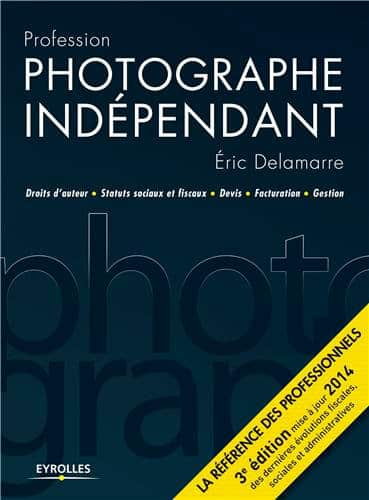 profession_photographe_independant_eric_delamarre_nouvelle_edition.jpg