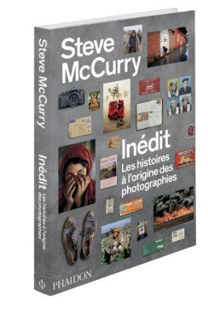 Steve McCurry - Les histoires à l'origine des photographies - beaux livres de photographie