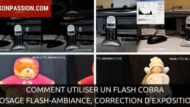 Comment utiliser un flash Cobra, dosage flash-ambiance, correction d'exposition au flash