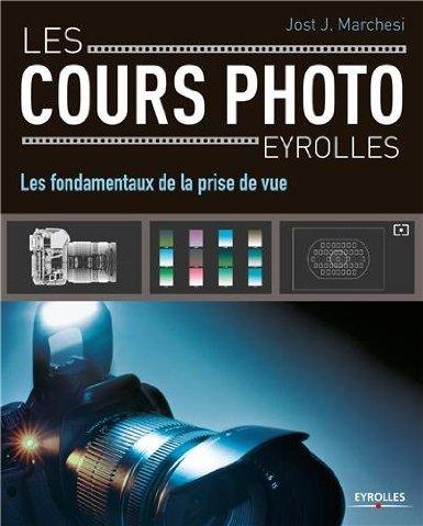 fondamentaux_de_la_prise_de_vue_cours_photographie_eyrolles.jpg