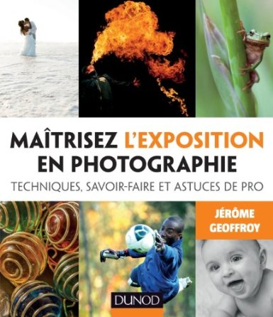 maitrisez_exposition_photographie_guide_jerome_geoffroy.jpg