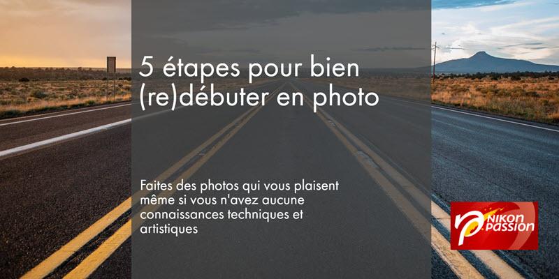 Comment faire des bonnes photos, formation photo Nikon Passion
