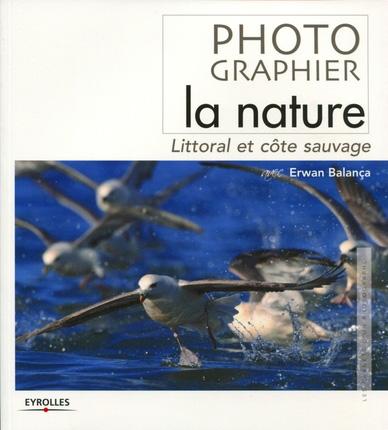photographier_la_nature_erwan_balanca_eyrolles