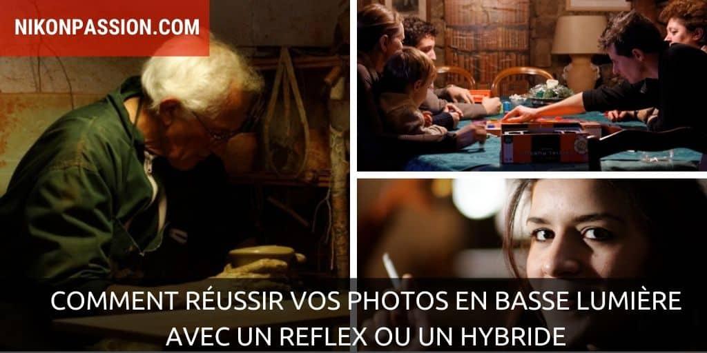 Comment réussir vos photos en basse lumière avec un reflex ou un hybride