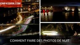 Comment faire des photos de nuit