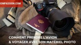 Comment prendre l'avion et voyager avec son matériel photo