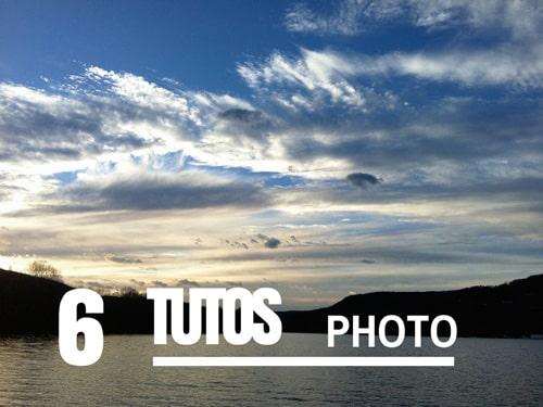6_tutoriels_photo_pour_faire_meilleures_photos.jpg
