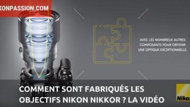 Comment sont fabriqués les objectifs Nikon Nikkor ?