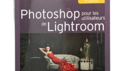 Comment utiliser Photoshop avec Lightroom, par Scott Kelby