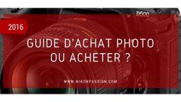 Guide d'achat matériel photo : où acheter son matériel photo