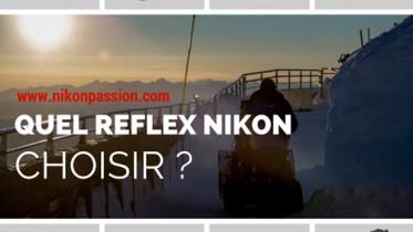 quel_reflex_nikon_choisir_guide_boitier_photo_choix.jpg