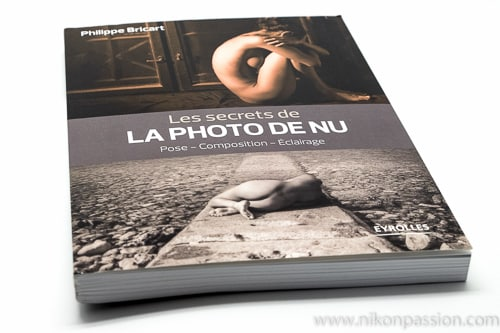 Les secrets de la photo de nu : pose, composition, éclairage par Philippe Bricart