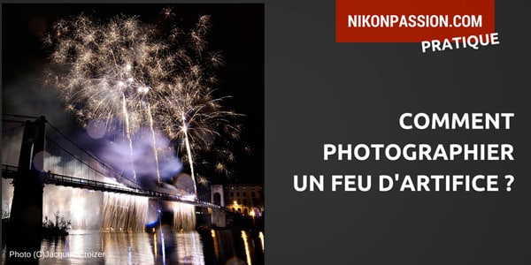 comment_photographier_feu_artifice.jpg