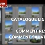 Comment sauvegarder un catalogue Lightroom