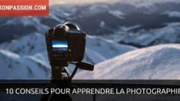 conseils pour apprendre la photographie