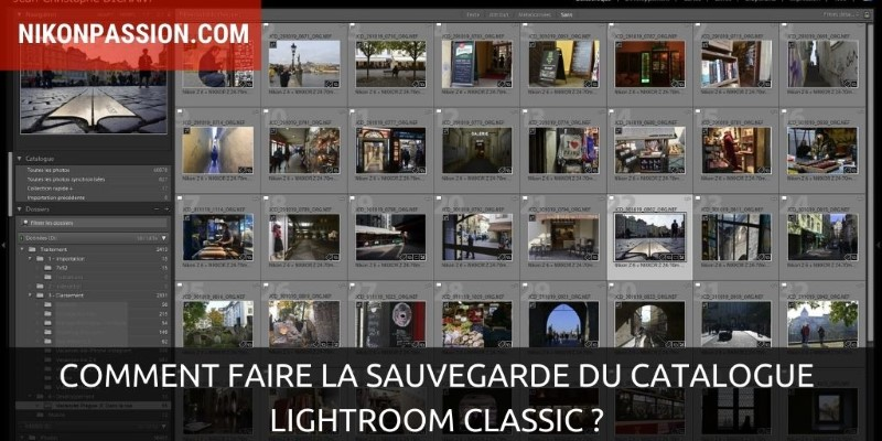 Comment faire la sauvegarde du catalogue Lightroom Classic ?