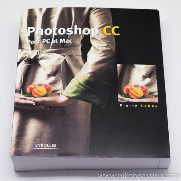 Guide Photoshop CC pour PC et Mac, le guide de Pierre Labbe