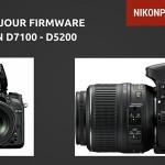 Mise à jour firmware Nikon D7100 / Nikon D5200
