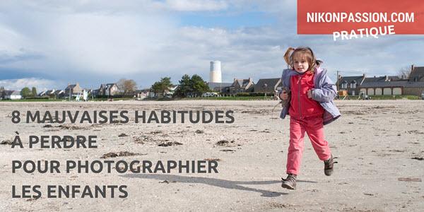 Comment faire des belles photos d'enfants