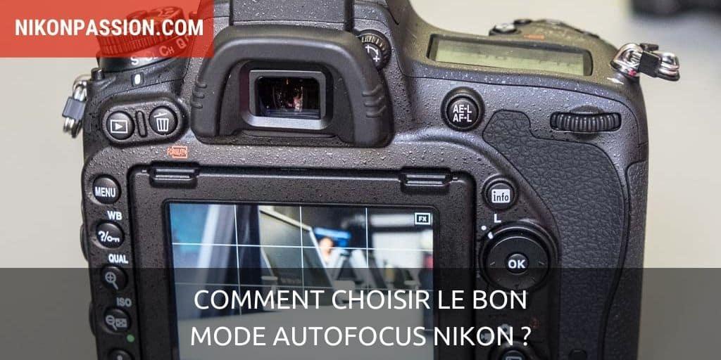 Comment choisir le bon mode autofocus Nikon ?