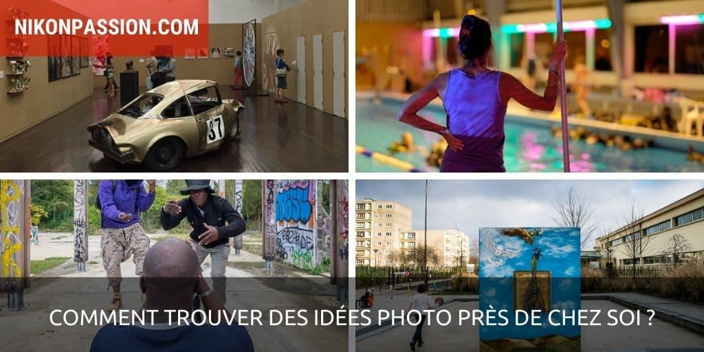 Comment trouver des idées photo près de chez soi ?