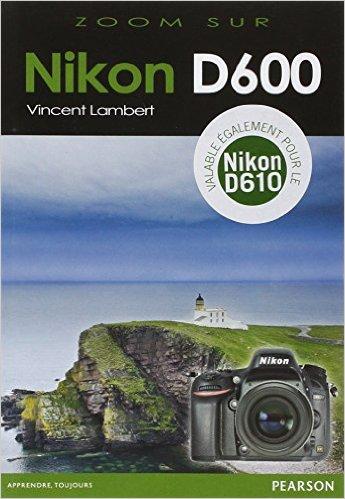zoom sur le Nikon D600/D610