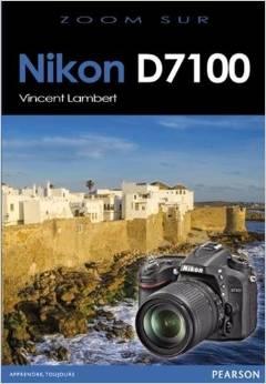 Zoom sur le Nikon D7100