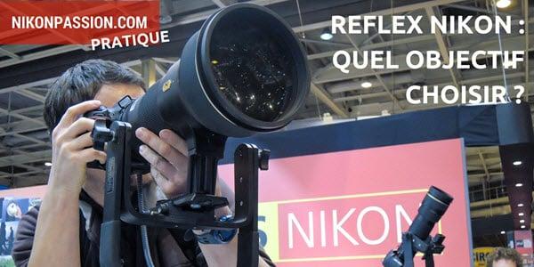 quel-objectif-choisir-reflex-nikon.jpg