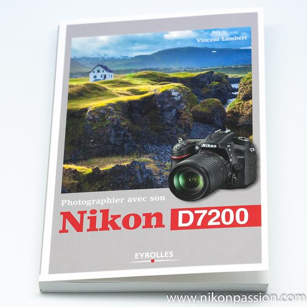 guide_nikon_d7200_vincent_lambert_nikonpassion-1.jpg