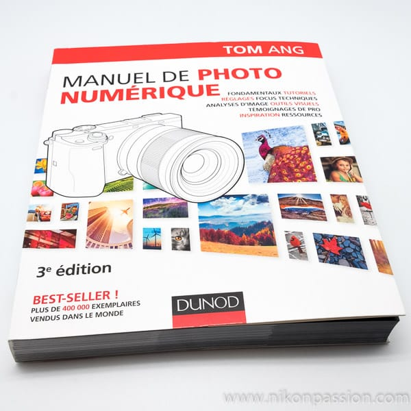 Manuel de photographie numérique, 3ème édition - Tom Ang