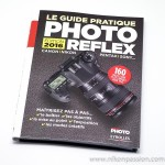 Le guide pratique Photo reflex Edition 2016