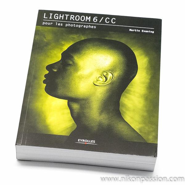 Lightroom 6/CC pour les photographes, Martin Evening