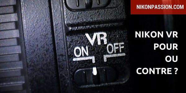 système VR Nikon de réduction des vibrations