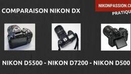 comparaison-nikon-d5500-d7200-d500-lequel-choisir.jpg