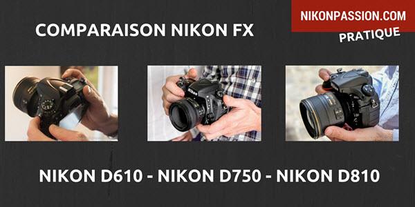 comparaison-nikon-d610-d750-d810-lequel-choisir.jpg