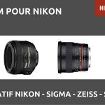 Quel 50mm pour Nikon choisir : Nikon, Sigma, zeiss, Samyang ?
